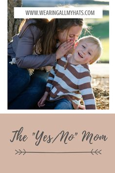 """This is the mom who has a healthy balance of """"yes"""" and """"no"""". She doesn't want to spoil her child's fun nor crush his spirit but also requires respect and obedience. She seeks to say """"yes"""" wherever possible and saves her """"no's"""" for when it's really important. She's the perfect balance. Princess Games, Save Her, Yes, Respect, Spirit, Sayings, Couple Photos, Children, Healthy"""