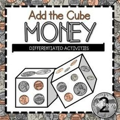 Teaching US coins can be fast and fun! Use this game in a center or differentiated math group. This activity can be differentiated by -choosing the cube that best fits your students' ability levels. -having students add the amounts on one cube or combine the sums of two. -having students compare their