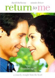 Return to Me, one of my favorite movies