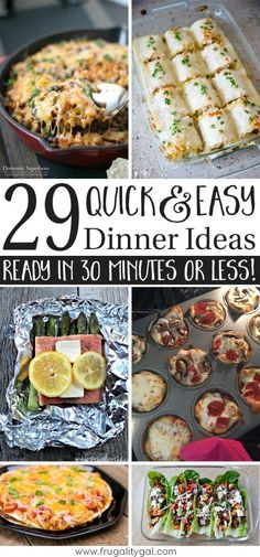 30 Minute Meals : A list of 29 quick and easy dinner recipes. Tons of easy meals for dinner to cycle through your meal plan!