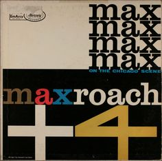 Max Roach Plus Four - On The Chicago Scene - 1958