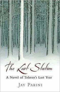The Kansas City Public Library Visits Tolstoy: The Last Station: A Novel of Tolstoy's Last Year by Jay Parini