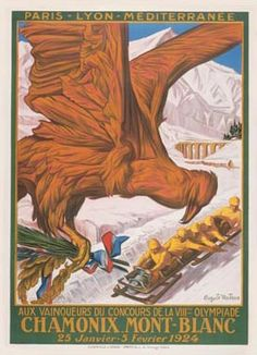 Poster of the 1924 Winter Olympic Games - Chamonix, France. This is the debut of the Winter Olympic Games.