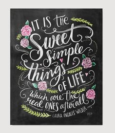 Sweet Simple Things in Life - Laura Ingalls Wilder print by Lily & Val