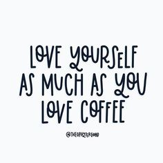 Coffee - Love Yourself Coffee Talk, Coffee Is Life, I Love Coffee, My Coffee, Coffee Drinks, Coffee Lovers, Coffee Beans, Bunn Coffee, Coffee Mugs