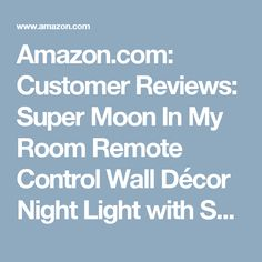 Amazon.com: Customer Reviews: Super Moon In My Room Remote Control Wall Décor Night Light with Sound
