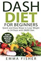 DASH Diet: The DASH Diet for Beginners - Quick and Easy Steps to Lose Weight in 14 Days with DASH Diet (includes Delicious and Irresistible… Dash Diet Meal Plan, Dash Diet Recipes, Diet Meal Plans, Healthy Recipes, Dash Eating Plan, Diet Meals, Dieta Dash, Paleo Vegan, Paleo Diet