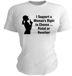 Hell yeah! For Sarah……Ladies Pro Gun Shirt  I Support Woman's Right to by TeesAndMore, $26.00