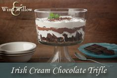 Wind & Willow Irish Cream #Chocolate Trifle. Delicious layers of brownies, chocolate pudding, whipped topping and Irish cream!