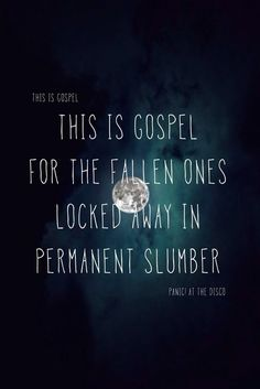 This Is Gospel - Panic! At the Disco. Possibly my favorite song of 2013... http://eclipcity.com