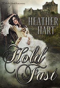 Hold Fast by Heather Hart