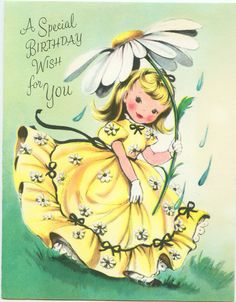 Vintage birthday card of a girl in a yellow dress using a daisy as an umbrella (from Flirck) Vintage Birthday Cards, Vintage Greeting Cards, Vintage Postcards, Special Birthday Wishes, Happy Birthday Greetings, Vintage Pictures, Vintage Images, Old Cards, Birthday Images