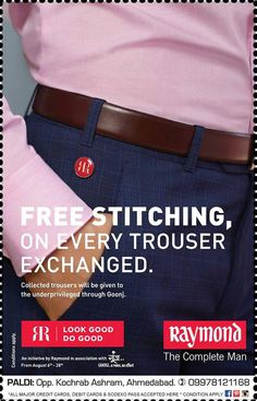 Your treasured brand, Raymond now has a double bonanza for you! Enjoy the Joy of giving away your old trouser to the unprivileged ones & get free tailoring of your new trouser only at The Raymond Seconds Shop - Paldi Custom Clothing, Ahmedabad, Gentleman, Fabrics, Trousers, Menswear, Joy, Store, Shirts
