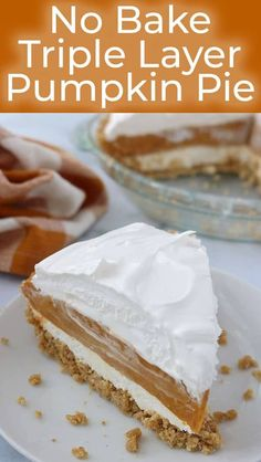 If you need an easy pie recipe for Thanksgiving, this No Bake Triple Layer Pumpkin Pie will be perfect. We start with a no-bake graham cracker crust ed by a cream cheese layer, a creamy pumpkin filling and then whipped topped. It s so simple to make. Pumpkin Pie Cheesecake, No Bake Pumpkin Pie, Baked Pumpkin, Pumpkin Dessert, Pumpkin Pies, Pumpkin Pie Recipe Graham Cracker Crust, Easy Pie Recipes, Pumpkin Pie Recipes, Baking Recipes