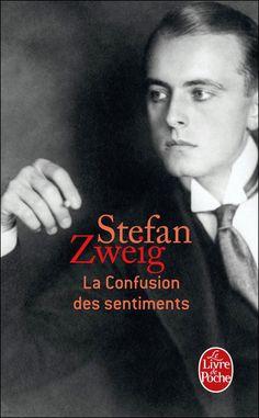 Stefan Zweig - La confusion des sentiments -