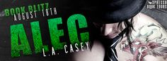 SCANDALOUS BOOK BLOG: NEW RELEASE & REVIEW ~ALEC By L.A. Casey