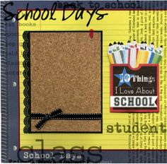 10 Things I Love About School  Premade by SusansScrapbookShack, $16.95