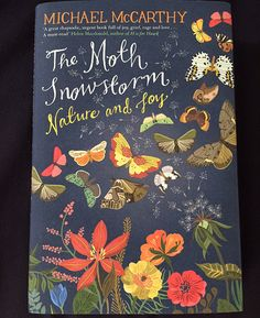 The Moth Snowstorm: ''A great, rhapsodic, urgent book full of joy, grief, rage and love. 'The Moth Snowstorm' is at once a deeply affecting memoir and a heartbreaking account of ecological impoverishment. It fights against indifference, shines with the deep magic and beauty of the non-human lives around us, and shows how their loss lessens us all. A must-read .'' - Helen Macdonald