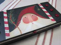 "inside are little cubbies to hold necessary ""doo-dads""! simple painting with a bit of sparkle. Primitive Santa, Primitive Christmas, Country Christmas, Christmas Themes, Christmas Crafts, Santa Paintings, Christmas Paintings, Easy Paintings, Tole Painting"