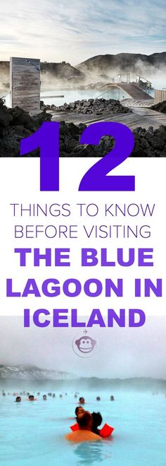 12 Things To Know Before Visiting The Blue Lagoon in Iceland