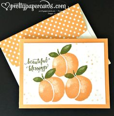 Peachy!! - Pretty Paper Cards | Fruit Stand, Suite Sayings