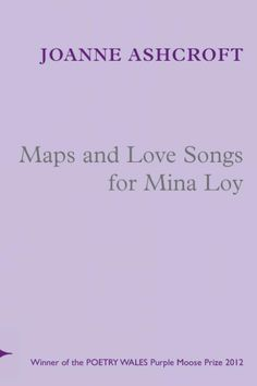 Maps and Love Songs for Mina Loy on serenbooks.com | Maps and Love Songs for Mina Loy is an exciting exploration of form and subject