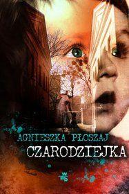 Czarodziejka-Płoszaj Agnieszka