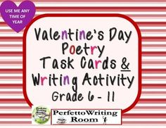 Valentine's Day Poetry Task Cards and Writing Activity for Grades 6, 7, 8, 9, 10 and 11 is a fun, engaging, interactive and challenging  Poetry Task Card set that also gives you a THREE DAY Annotating, Critical Writing and Creative writing lesson! Please SEE OUR PREVIEW for a SAMPLE OVERVIEW!