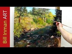 Learn to Paint a Colorado River - with Oil or Acrylic by Bill Inman - YouTube