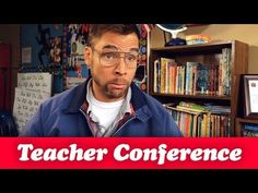 Things you hear at a Parent-Teacher Conference!