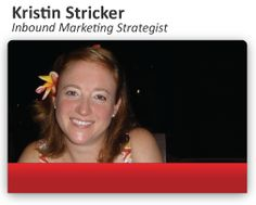 Meet Kristin Stricker, an inbound marketing strategist focused on getting leads for your business... #MarketingStrategy