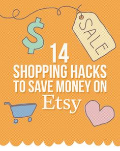 14 Shopping Hacks To Save Money On Etsy