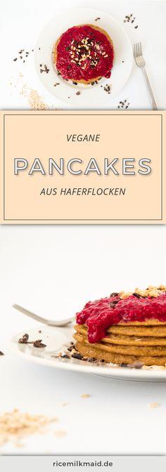 Rezept für vegane Haferflocken Pancakes! ♥ Die besten, die ich bis jetzt probiert habe, gelingen immer. Supergesunde Zutaten (z.B. Haferflocken, Kokosblütenzucker & Ceylonzimt). Das Rezept gibt es auf ricemilkmaid.de ♥