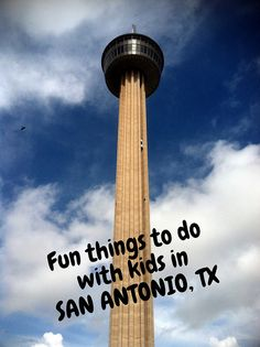 Fun things to do with kids in SAN ANTONIO, TX when we are there for USAF BMT Graduation.