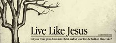 Live Like Jesus {Christian Facebook Timeline Cover Picture, Christian Facebook Timeline image free, Christian Facebook Timeline Banner} Facebook Cover Images, Facebook Timeline Covers, Cover Quotes, Cover Photo Quotes, Christian Facebook Cover, Jesus Peace, Fb Cover Photos, Printable Bible Verses, Biblical Quotes