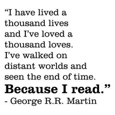 Wall Quotes Because I Read George R.R. Martin Game of Thrones  Book Bookshelf Literary Library Schoo