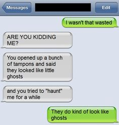 18 I Wasnt That Drunk! Texts | SMOSH