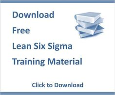 lean six sigma | Lean Six Sigma - Free Training Material