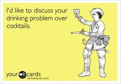 Discuss Your Drinking Problem