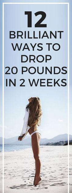 12 ways to lose 20 pounds in 2 weeks.