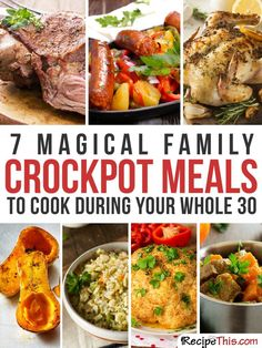 Whole 30 Recipes | My 7 favourite whole 30 approved slow cooker recipes that I just can't stop cooking from RecipeThis.com