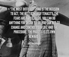 Sage advice courtesy of Amelia Earheart