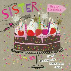 ♡☆ Happy Birthday to my Lovely Sister! ☆♡