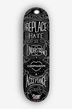 Erase Hate Skate Deck by Raksa Yin