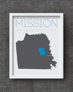 San Francisco Art Print - 8x10 or 11x14  Custom San Francisco Neighborhood Map - City Art - California Art