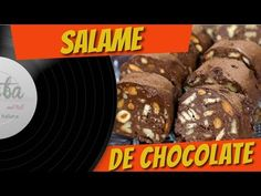 SALAME DE CHOCOLATE - PASTA AND ROLL - YouTube