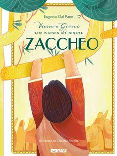 Zaccheo - Eugenio Dal Pane   Libro   Itacalibri - Italia