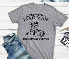 104e23c9c Mailman shirt - funny t shirt sayings - funny t-shirt - t-shirt with saying  - mailman gifts - mailman shirt - mailman tee