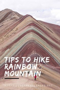Rainbow Mountain hike is one of the most amazing things you can do near Cusco. Check out this guide on how to do the Rainbow Mountain hike as a day trip from Cusco. Travel Guides, Travel Tips, Travel Destinations, Travel Advise, Machu Picchu, Ecuador, Patagonia, Bolivia, Columbia