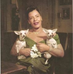 Billie Holiday and her two Chihuahuas, Chiquita and Pepe.
